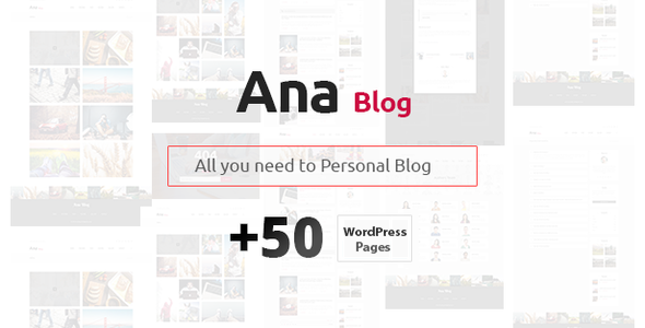 Ana Blog – Mega Blog WordPress Theme