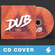 Dub Chill - CD Cover Artwork Template - GraphicRiver Item for Sale