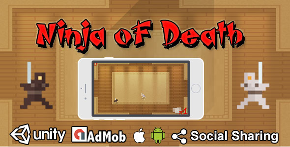 Ninja oF Death : iOS / Android / Unity - CodeCanyon Item for Sale