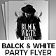 Black & White Party Flyer Nulled