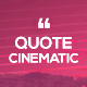 Quote Cinematic - VideoHive Item for Sale