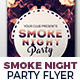 Smoke Night Party Flyer Nulled