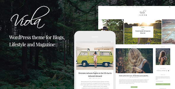 Viola - Beautiful and Responsive WordPress Blog Theme - Personal Blog / Magazine