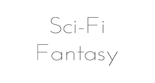 Sci-Fi, Fantasy