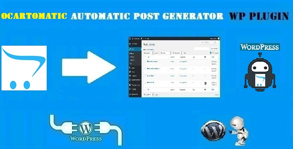 Ocartomatic - Open Cart Automatic Post Generator Plugin for WordPress - CodeCanyon Item for Sale