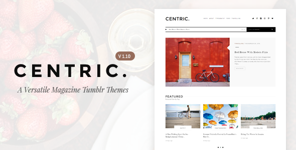 Centric | A Versatile Tumblr Theme - Blog Tumblr