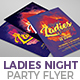 Ladies Night Party Flyer Nulled