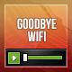 Goodbye WiFi