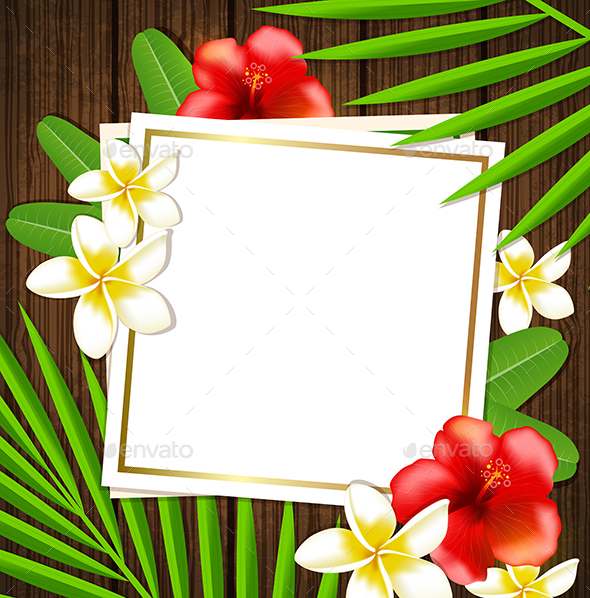 Tropical Frame with Flowers - Seasons Nature