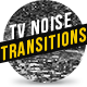 TV Noise Transitions Pack - VideoHive Item for Sale