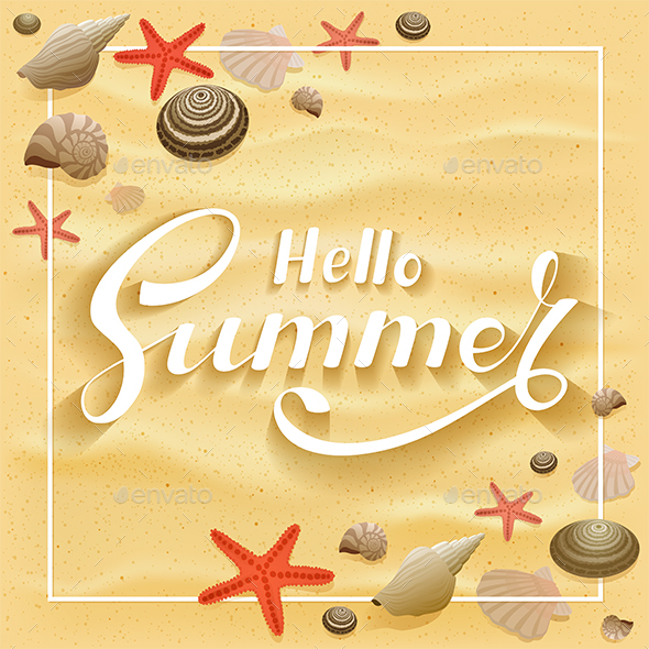 Lettering Hello Summer on Sandy Background with Starfish and Seashells - Seasons Nature