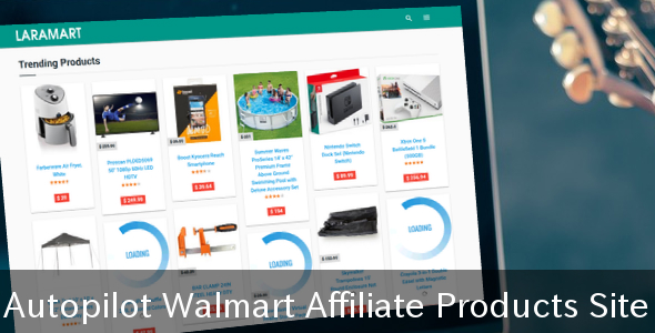 LaraMart - Autopilot Walmart Affiliate Products Site - CodeCanyon Item for Sale