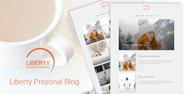 Liberty - A Clean Personal WordPress Blog Theme - Personal Blog / Magazine