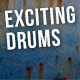 Exciting Drums