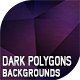 10 Dark Polygons Backgrounds - GraphicRiver Item for Sale
