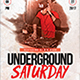 Underground Saturday Flyer - GraphicRiver Item for Sale
