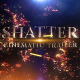 Shatter Cinematic Trailer - VideoHive Item for Sale