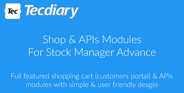 Shop (Shopping Cart) & APIs Modules for Stock Manager Advance - CodeCanyon Item for Sale