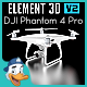 DJI Phantom 4 Pro for Element 3D
