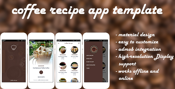 Coffee Recipe - Android Recipe App - CodeCanyon Item for Sale