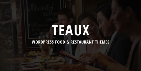 Teaux – WordPress Food & Restaurant Themes