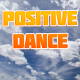 Positive Dance