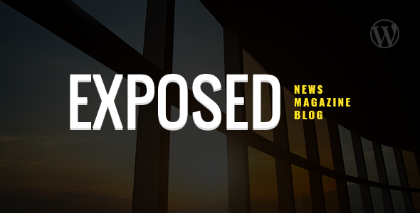 Exposed- News Magazine and Blog WordPress Theme