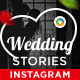 Wedding Stories Instagram Templates - 8 Designs - GraphicRiver Item for Sale