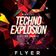 Techno Explosion - Flyer Template - GraphicRiver Item for Sale