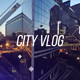 City Vlog - VideoHive Item for Sale