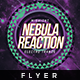 Nebula Reaction - Flyer Template - GraphicRiver Item for Sale
