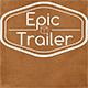 Action Epic Trailer