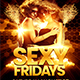 Sexy Fridays Flyer Template - GraphicRiver Item for Sale