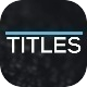 Titles - VideoHive Item for Sale