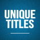 Unique Titles - VideoHive Item for Sale