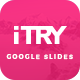 iTry GoogleSlides Template - GraphicRiver Item for Sale