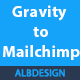 Gravity Forms to Mailchimp