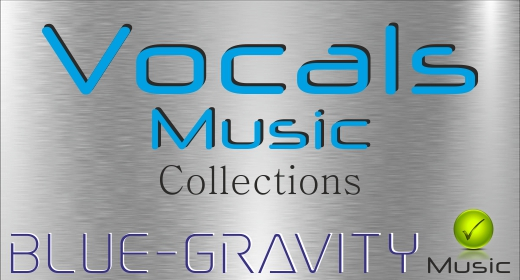 BLUE-GRAVITY Vocals  Music Collections