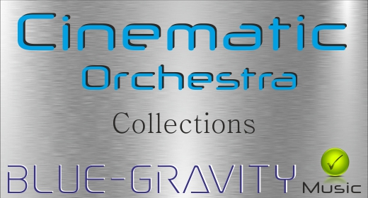 BLUE-GRAVITY Cinematic Orchestra Collections