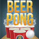 Beer Pong / Beer Party Flyer - GraphicRiver Item for Sale