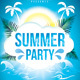 Summer Party Flyer Template v2 - GraphicRiver Item for Sale