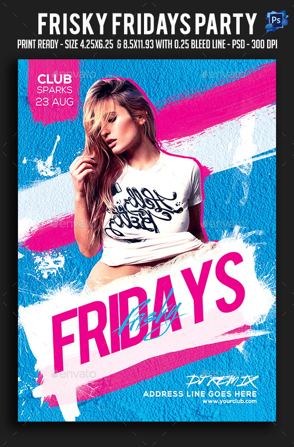 Frisky Fridays Party Flyer - Clubs & Parties Events