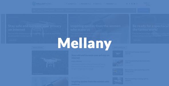 Mellany - WordPress Theme for Magazine / News / Blog - News / Editorial Blog / Magazine