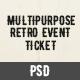 Multipurpose Retro Ticket - GraphicRiver Item for Sale