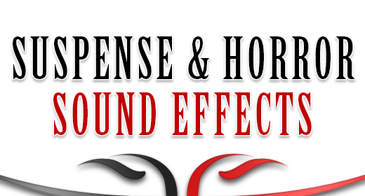 Sound Effects - Suspense & Horror