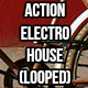 Action Electro House Loop
