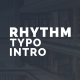 Rhythm Typo Intro - VideoHive Item for Sale