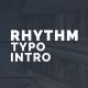 Rhythm Typo Intro - VideoHive Item for Sale