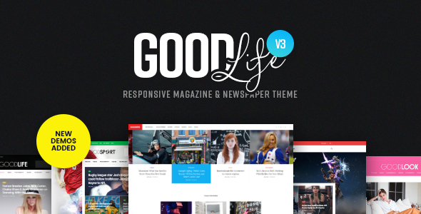 GoodLife - Responsive Magazine & Newspaper Theme - News / Editorial Blog / Magazine