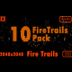 Fire Trails Pack - VideoHive Item for Sale